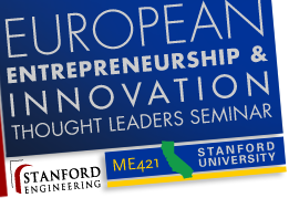 European Entrepreneurship & Innovation Thought Leaders at Stanford